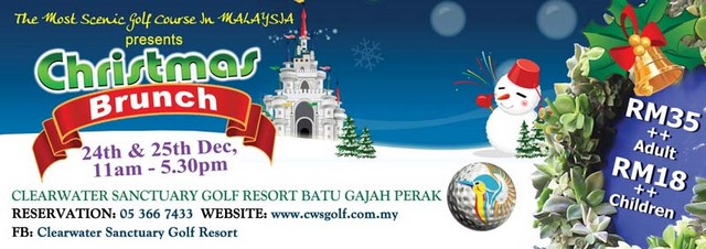 Clearwater Sanctuary Golf Resort Batu Gajah Perak Christmas brunch