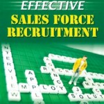 Effective Sales Force Recruitment